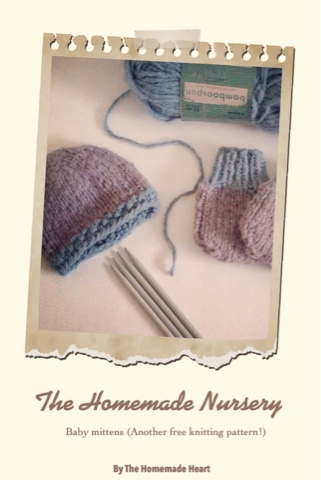 The Homemade Nursery: Baby mittens (Another free knitting pattern!)