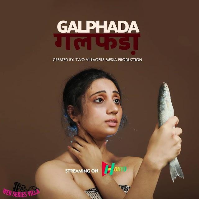 Galphada HokYo Short Film Cast, Releasing date, Watch online
