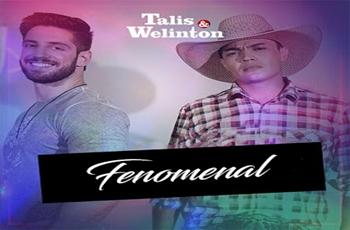 Baixar Fenomenal MP3 – Talis e Welinton