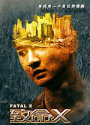 Fatal X China Web Drama
