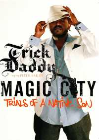 Magic City By Trick Daddy