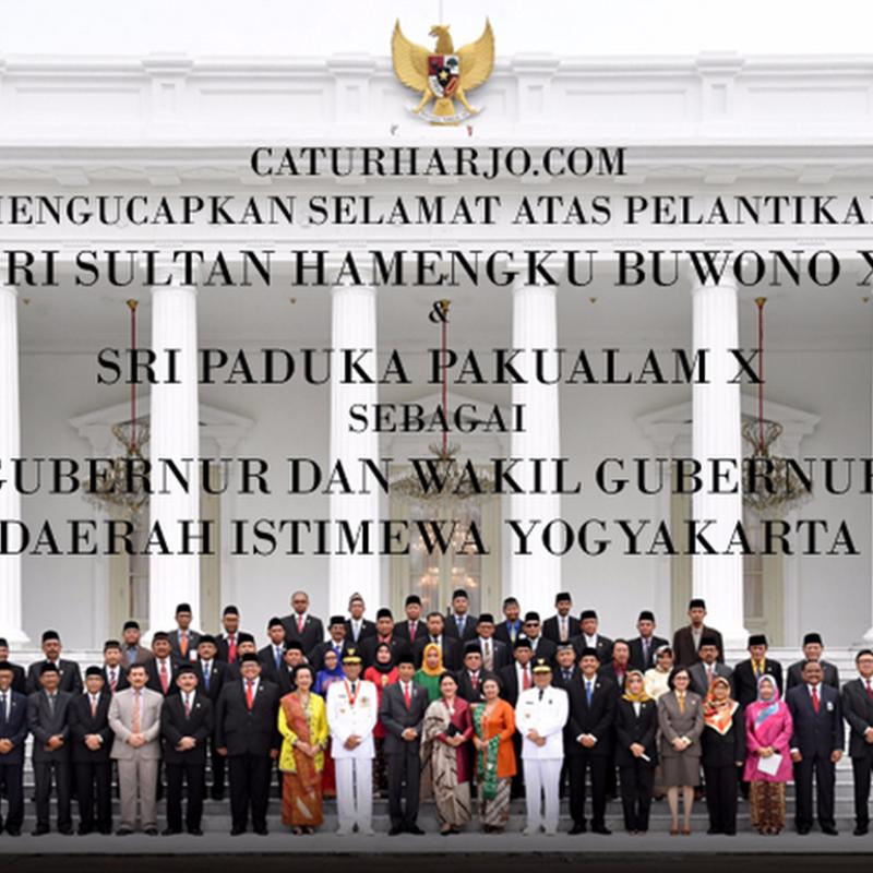 Caturharjo.Com Mengucapkan Selamat Atas Pelantikan Gubernur dan Wakil Gubernur DIY