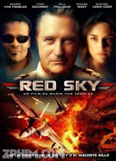 Bầu Trời Đỏ - Red Sky (2014) Poster