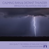 Calming Rain and Distant Thunder: Brings You Relaxation and Sleep