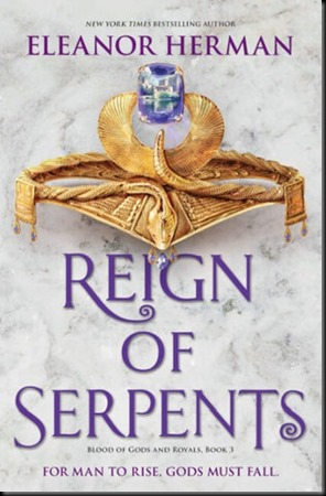 Reign of Serpents  (Blood of Gods and Royals #3)