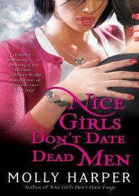 Nice Girls Don't Date Dead Men By Molly Harper