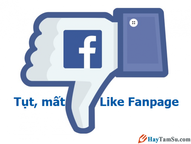 Tại sao Fanpage Facebook bị tụt like, mất like nghiêm trọng 2015