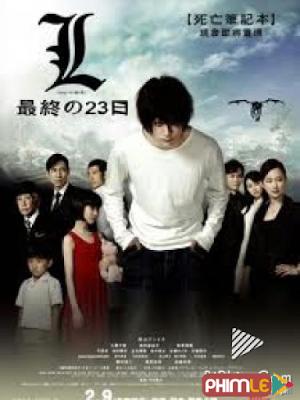 Phim Quyển Sổ Thiên Mệnh 3: Cứu Tinh Nhân Loại - Death Note 3: L Change the World (2008)