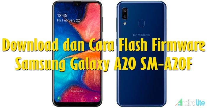 Cara Flashing Samsung Galaxy A20 SM-A205F