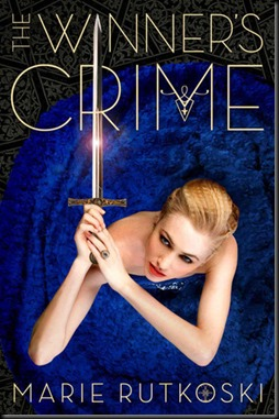 The Winner's Crime  (The Winner's Trilogy #2) old version