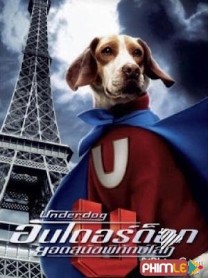 Phim Chú Chó Siêu Nhân - Underdog (2007)