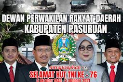 """DPRD Kabupaten Pasuruan Mengucapkan Selamat HUT TNI KE - 76 """"Bersatu Berjuang Kita Pasti Menang"""""""