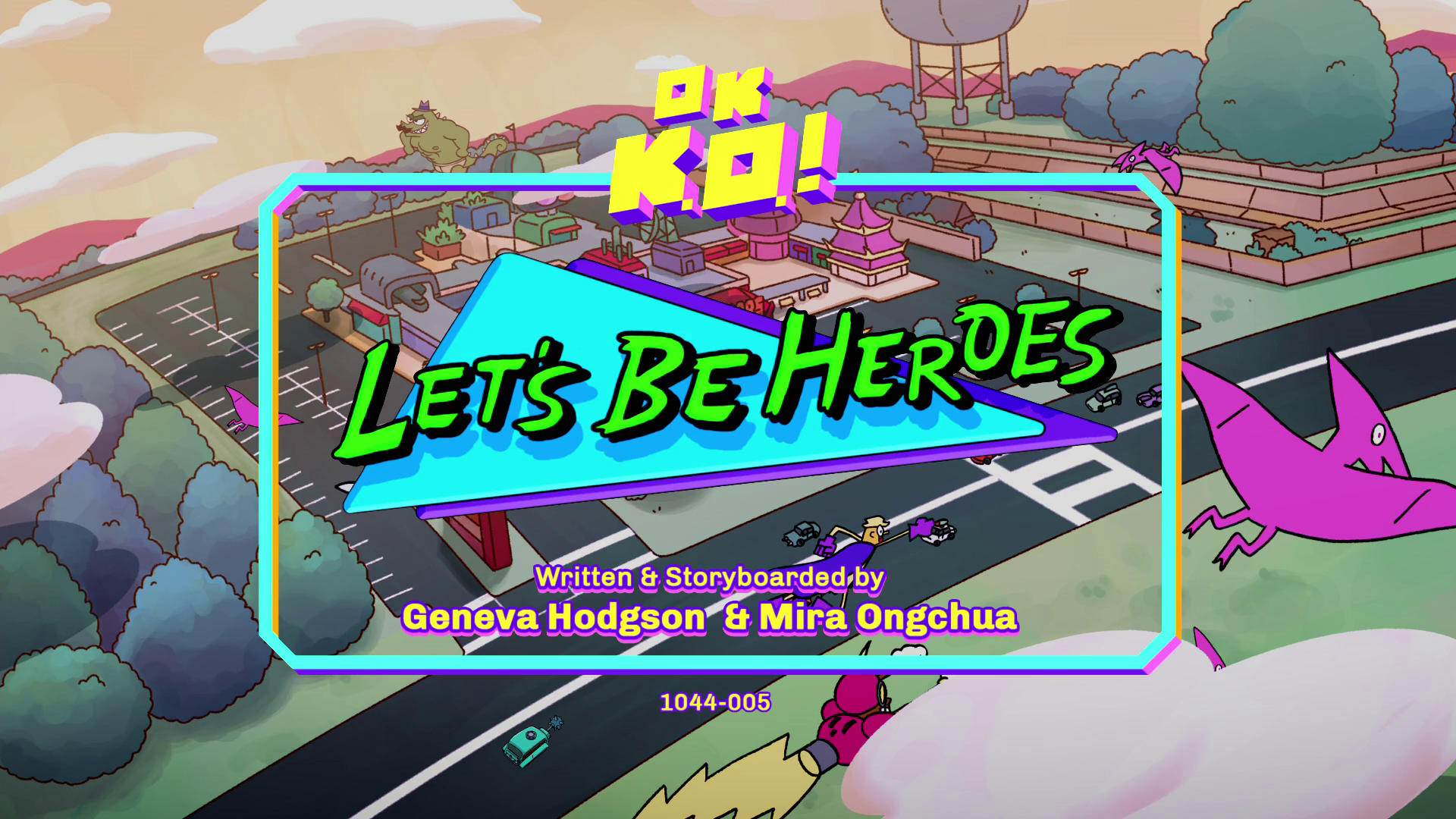 OK, K.O.! Vamos ser Heróis - Vamos ser Heróis
