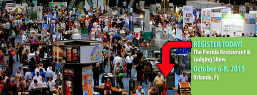 The 2015 Florida Restaurant & Lodging Show