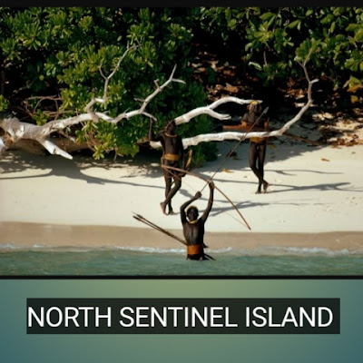 NORTH SENTINEL ISLAND , Restricted places of the world
