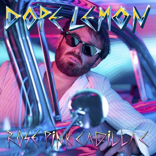 DOPE LEMON - Rose Pink Cadillac - Single [iTunes Plus AAC M4A]