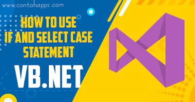 Cara Pengkondisian if dan select case pada VB.Net