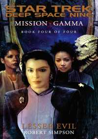 Mission Gamma Book Four: Lesser Evil By Robert Simpson