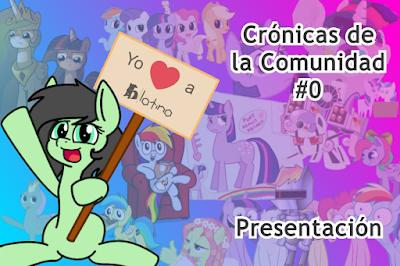 Crónicas de la Comunidad #0 - Presentación