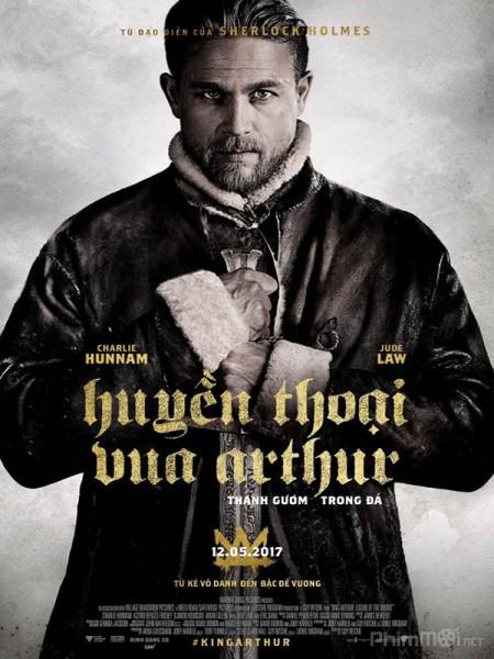 Huyền Thoại Vua Arthur: Thanh Gươm Trong Đá - King Arthur: Legend of the Sword (2017) | Full HD-Vietsub+Thuyết minh