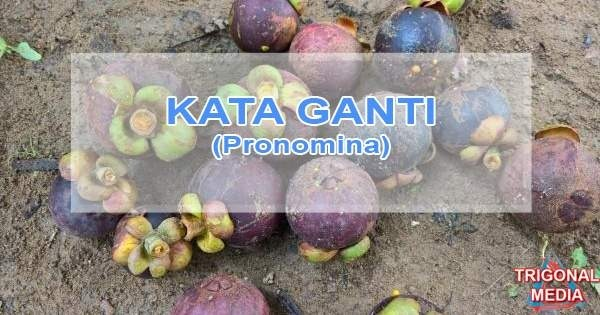 Kata Ganti_Pronomina_(www.trigonalmedia.com)