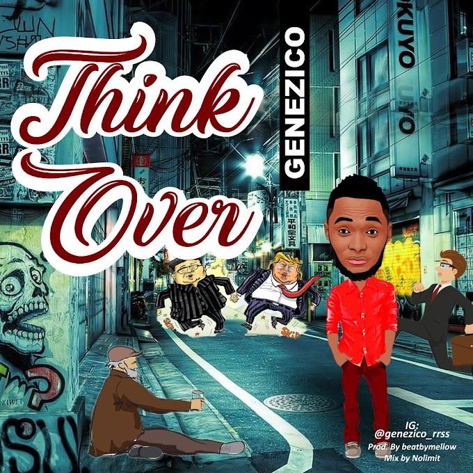 [Music] Genezico - Think Over