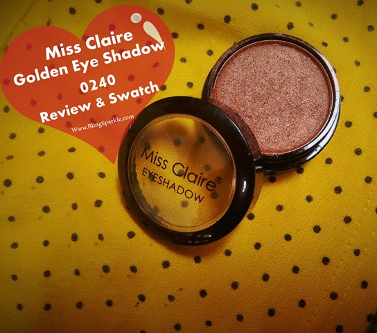 Miss Claire golden eyeshadow review and swatch