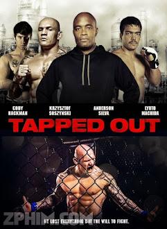 Võ Đài Thù Hận - Tapped Out (2014) Poster