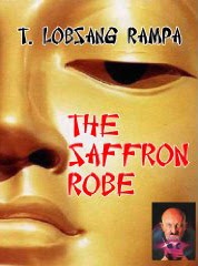 Cover of Tuesday Lobsang Rampa's Book The Saffron Robe