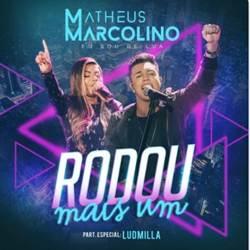 Baixar Matheus Marcolino e Ludmilla - Rodou Mais Um Online