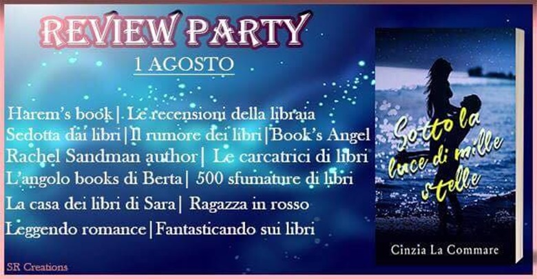 Review Party Sotto la luce di mille stelle