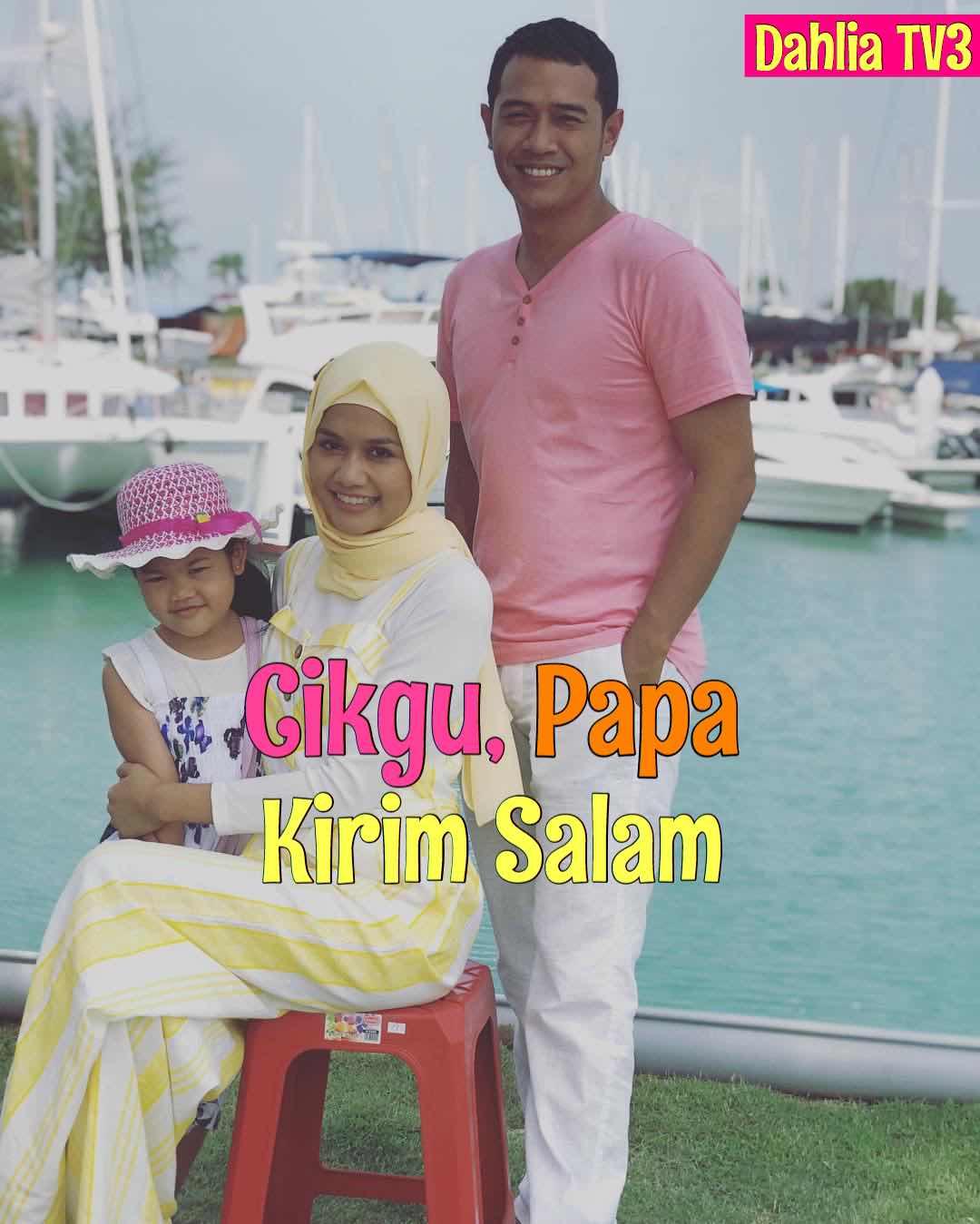 Permalink to Drama Cikgu, Papa Kirim Salam akan datang di slot Dahlia TV3
