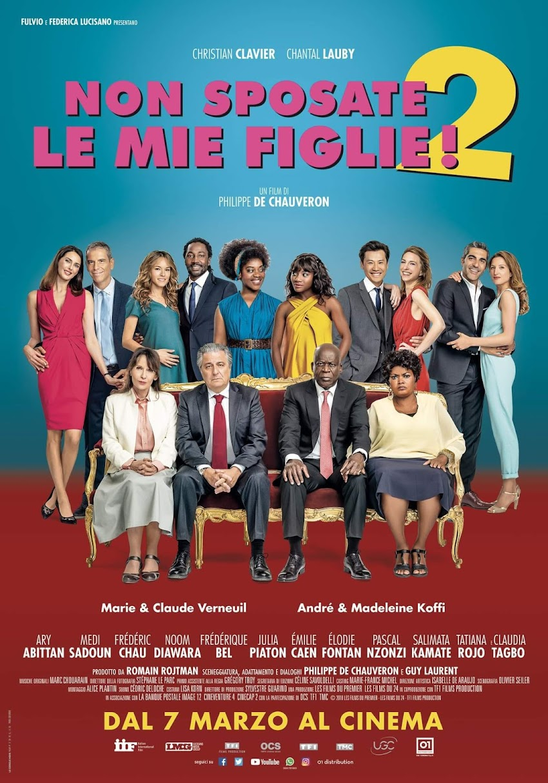 Non Sposate Le Mie Figlie 2, dal 7 marzo al cinema.