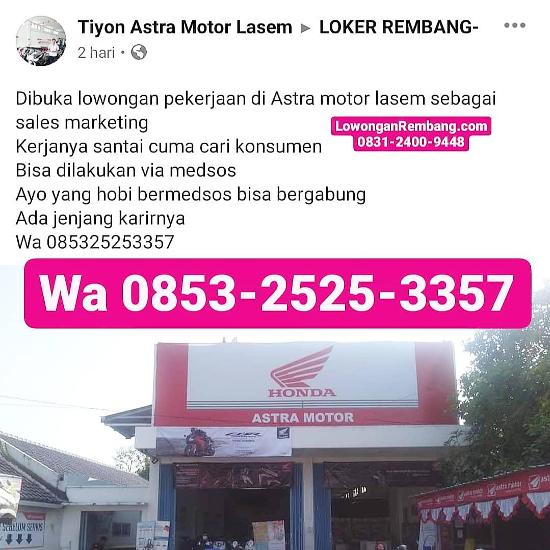Tanpa Syarat Pendidikan Dan Umur, Lowongan Kerja Posisi Sales Marketing Astra Motor Lasem Cukup Chat WhatsApp