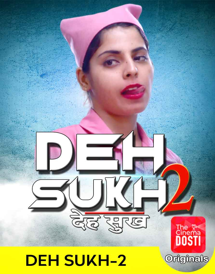 [18+] Deh Sukh  (2020) – Hindi – CinemaDosti org – WebRip – 720p – Hevc – x265