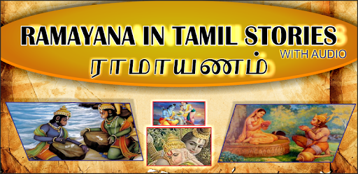 Ramayanam Stories in Tamil With Audio 100 % Free and Offline App