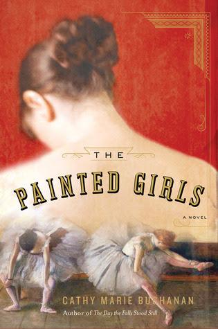 The Painted Girls – Cathy Marie Buchanan