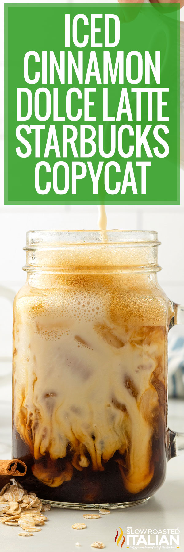 Iced Cinnamon Dolce Latte (Starbucks Copycat) closeup