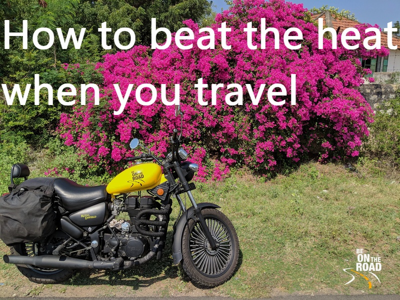 How to beat the heat when you travel