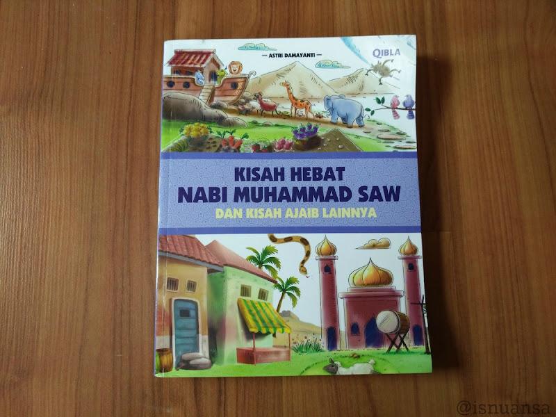 Buku Kisah hebat Nabi Muhammad SAW
