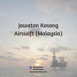 Jawatan Kerja Kosong Airswift Malaysia