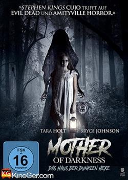 Mother of Darkness - Das Haus der dunklen Hexe (2017)