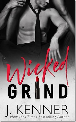 Review: Wicked Grind (Wicked Nights–Stark World #1) by J. Kenner | About That Story