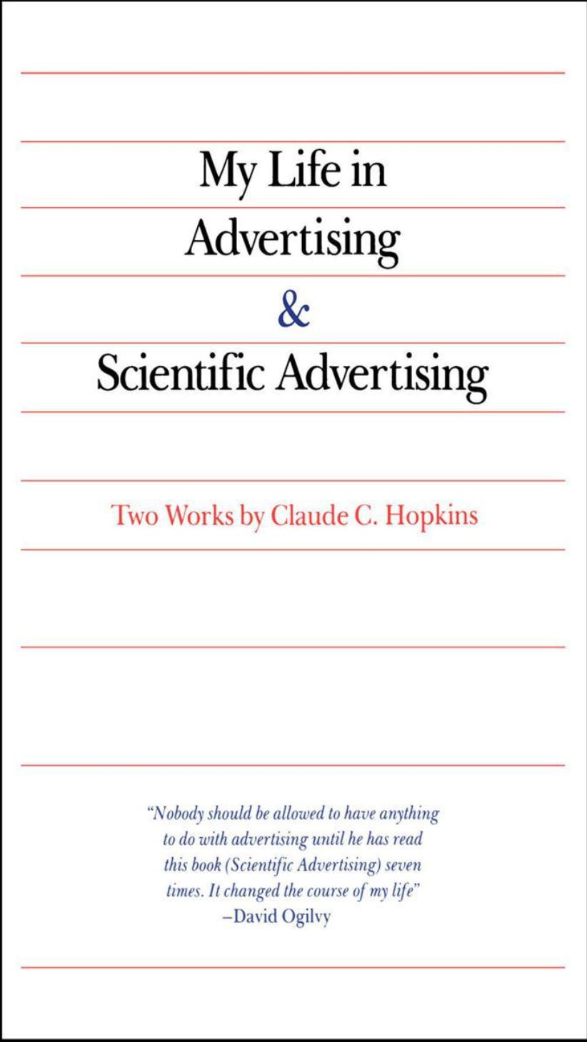 Buku My Life in Advertising & Scientific Advertising oleh Claude C. Hopkins