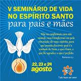 V Seminário de Vida no Espírito Santo para Pais e Mães