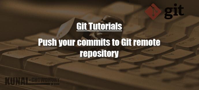 $ git push command (www.kunal-chowdhury.com)