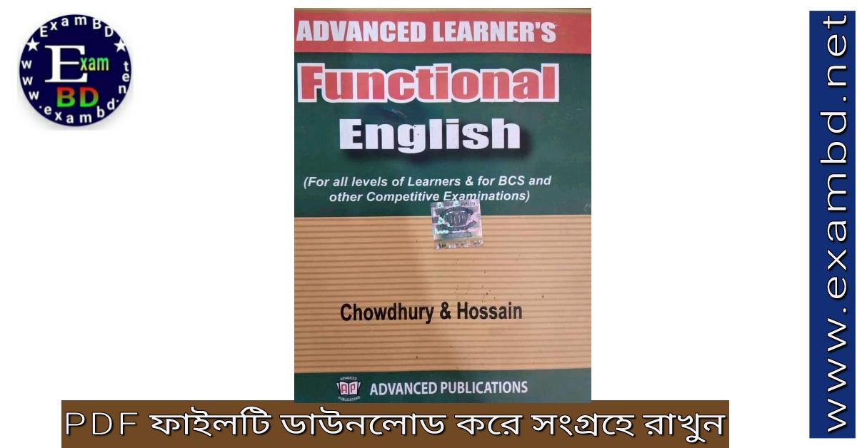 Advanced Learner's Functional English by Chowdhury & Hossain (সম্পূর্ণ বই) PDF Download