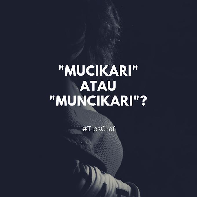 Muncikari atau Mucikari?