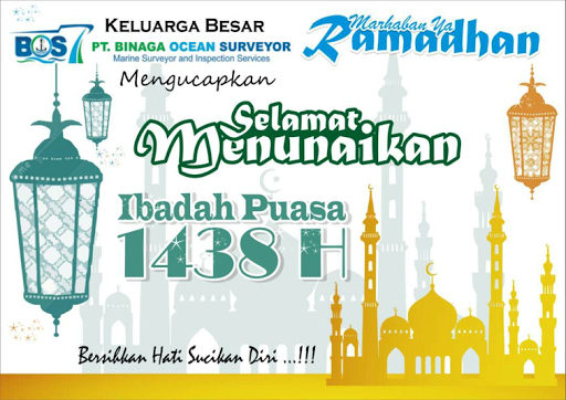 Happy Ramadhan Festival 1438 Hijriah / 2017 from PT. Binaga Ocean Surveyor (BOS)