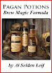 Al Selden Leif - Pagan Potions Brew Magic Formula